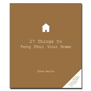 27 Things to Feng Shui Your Home (Good Things to Know)