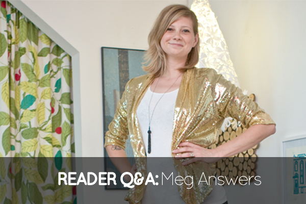 Get Nested Q&A: Meg's Answers