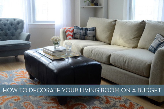 How to decorate your living room on a budget.
