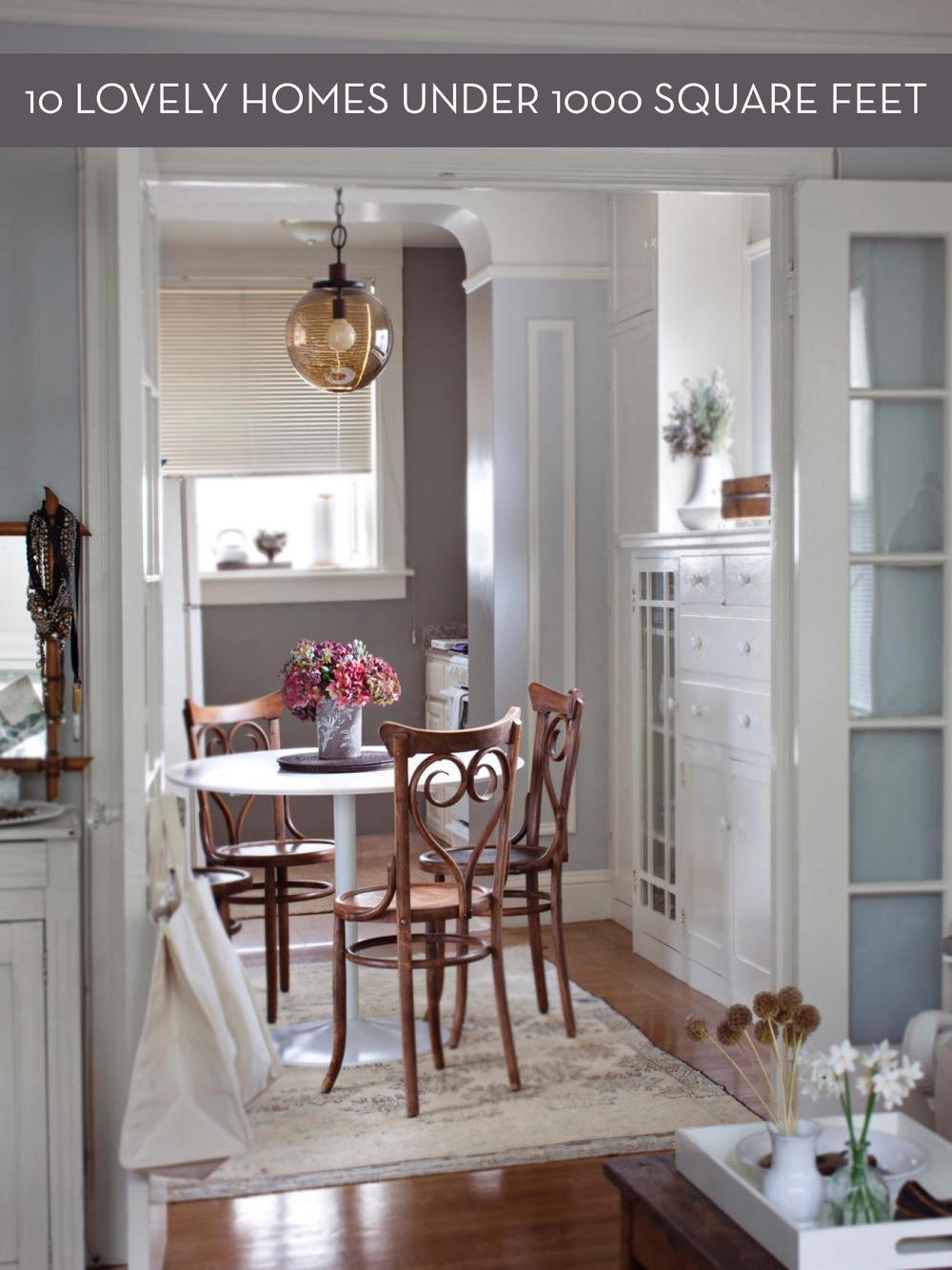 Gorgeous Small Home Under 1000 Square Feet