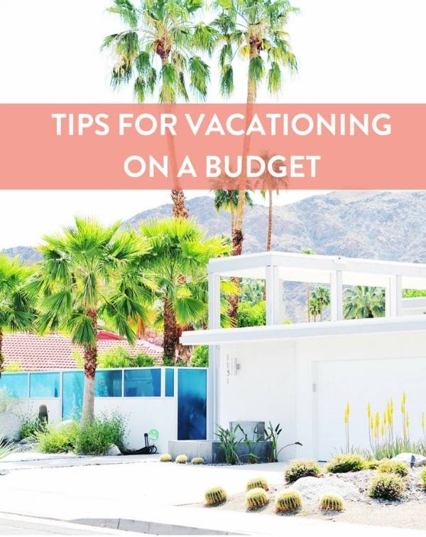 tips for vacationing on a budget