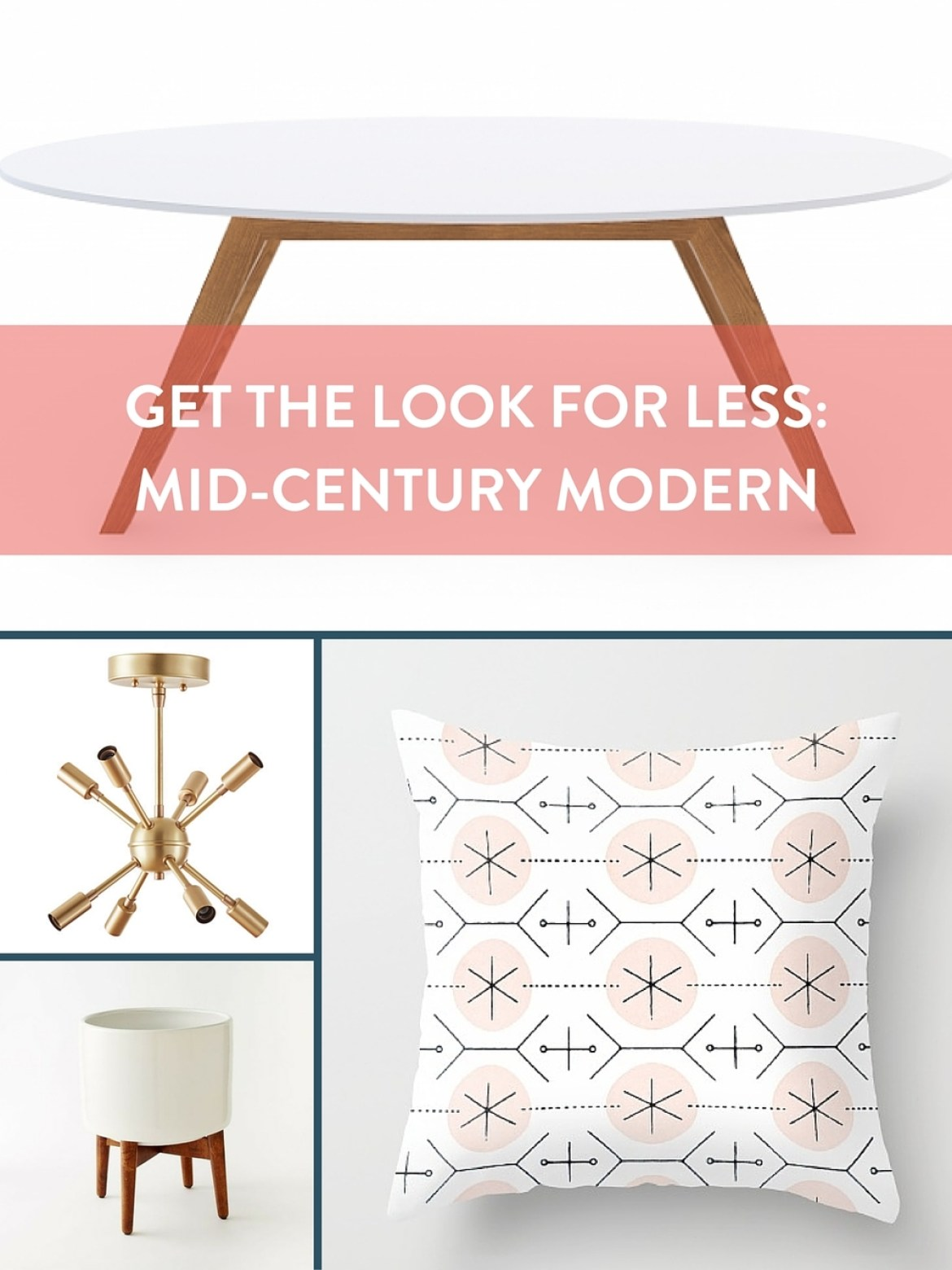 Get the Look for Less: Mid-Century Modern