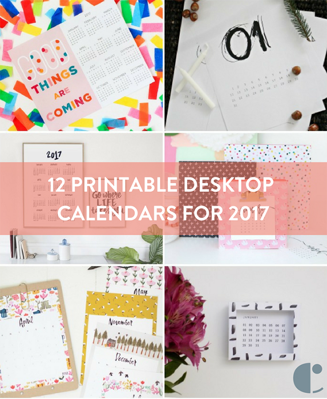 12 Free Printable Desktop Calendars To Help You Rock the New Year