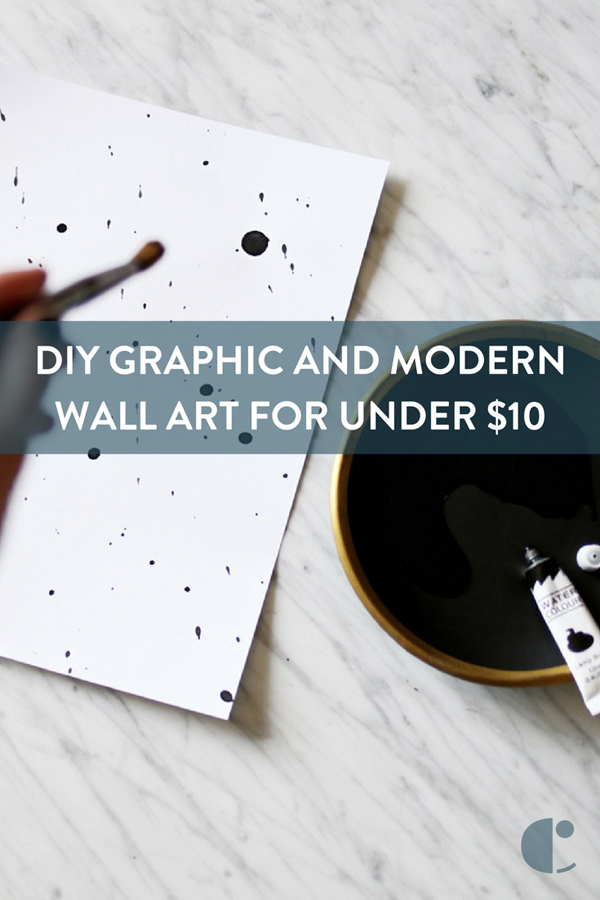 How to: Make Graphic and Modern Wall Art for under $10