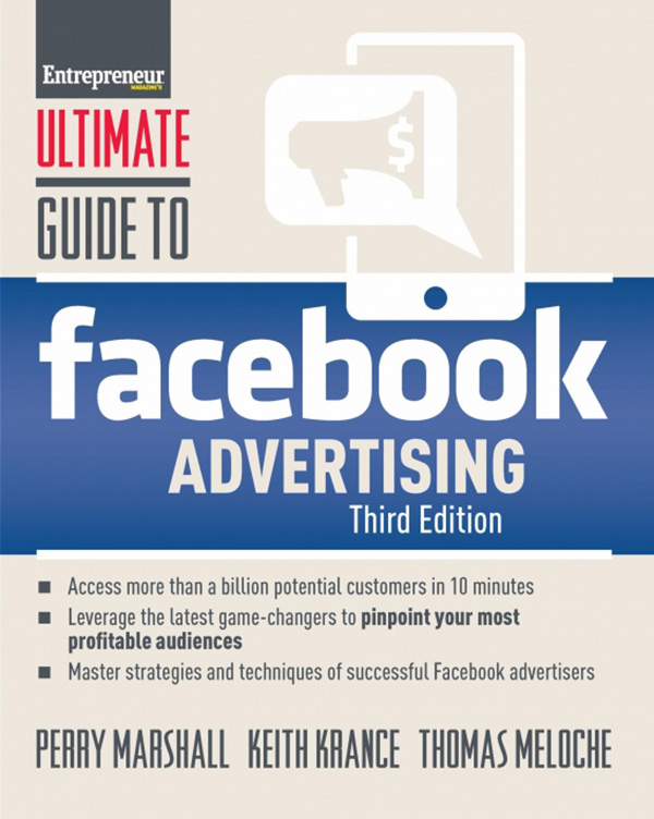 Ultimate Guide to Facebook Advertising, 3rd Edition