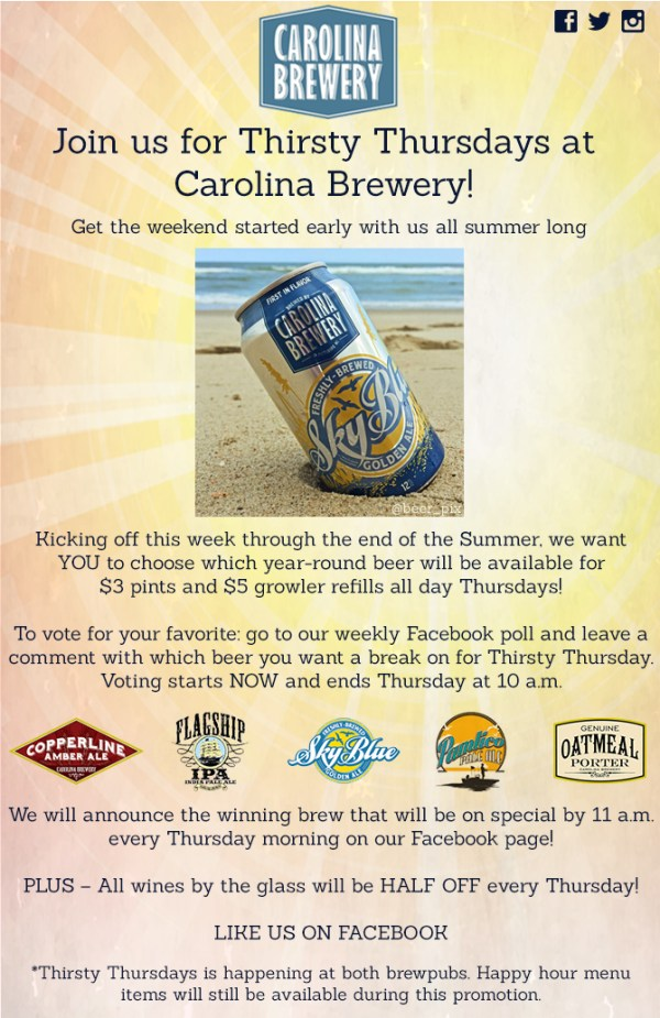 Carolina Brewery – New! Join us for Thirsty Thursday's All ...