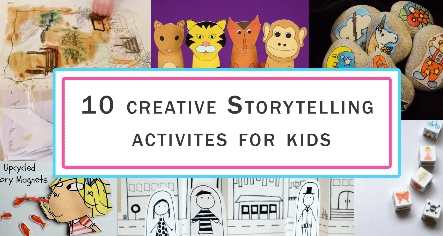 12 Storytelling Activities For Kids