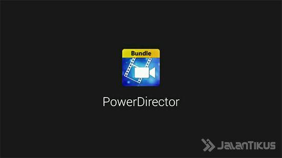 Langkah 2 - PowerDirector Full Version