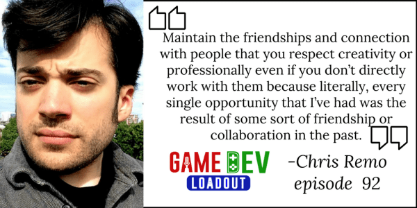 92: Cultivate and Maintain Long-Term Relationships with Chris Remo from Campo Santo