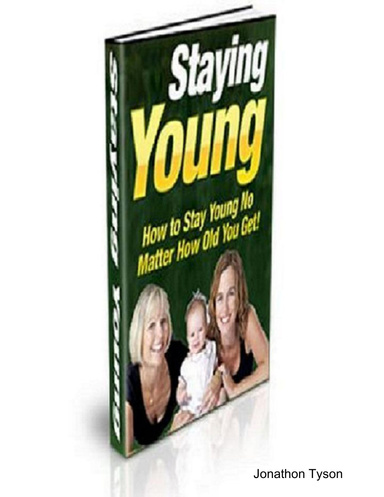 How To Stay Young No Matter How Old You Get