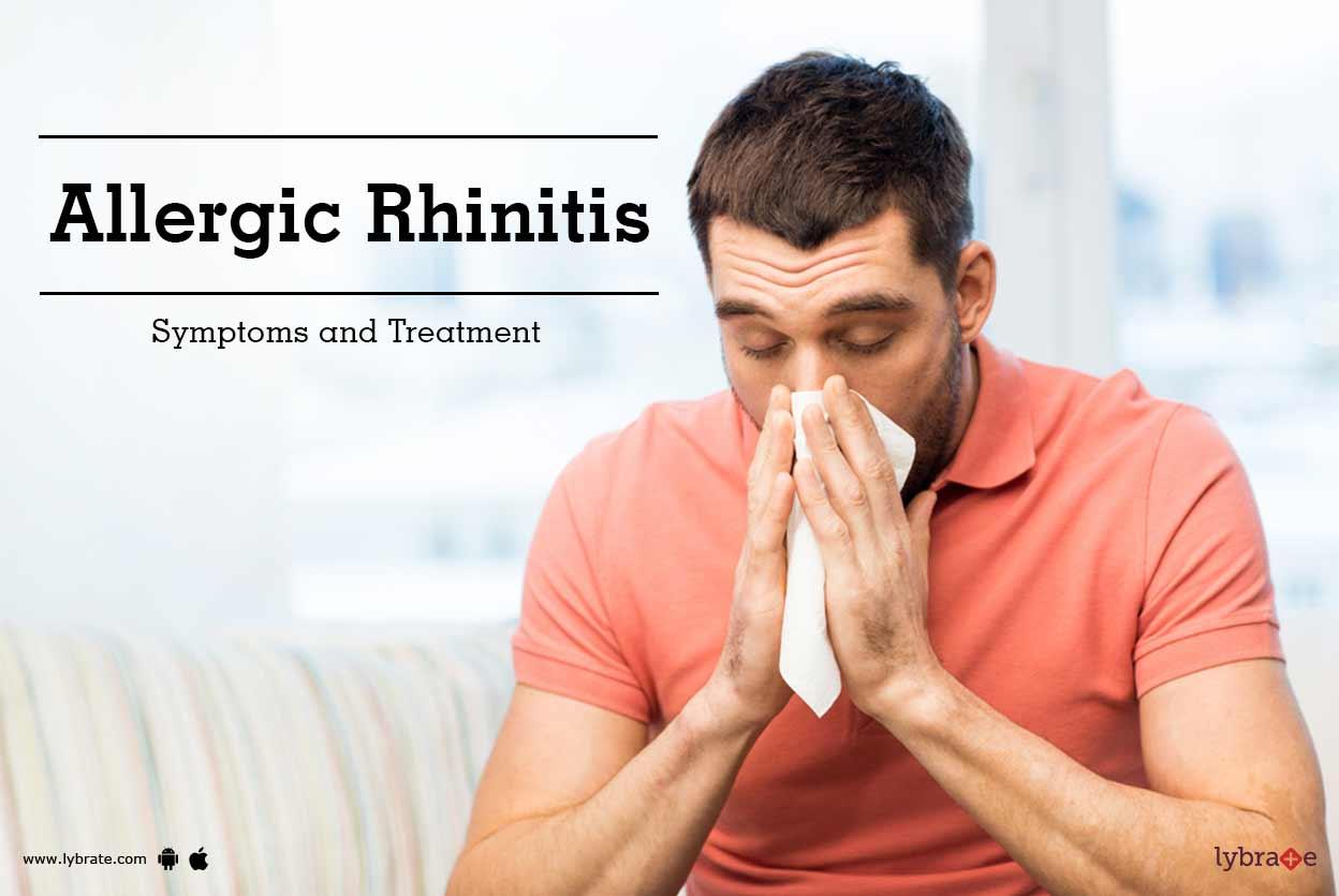 Allergic Rhinitis Symptoms And Treatment