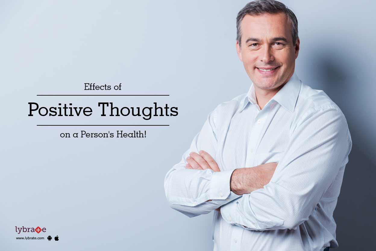 Effects Of Positive Thoughts On A Person S Health