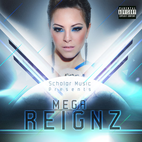 Mala Reignz - Mega Reignz