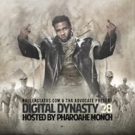 BallerStatus.com & Tha Advocate - Digital Dynasty 28 (Hosted by Pharoahe Monch)