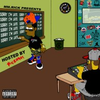 MMRick Presents – Sorry I'm Late (Hosted by Redman)