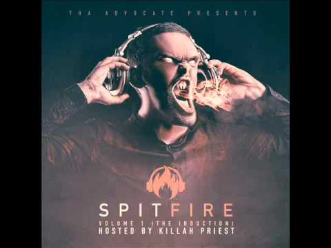 Tha Advocate - SpitFire (Hosted by Killah Priest)