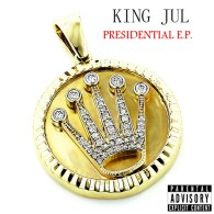 King Jul - Presidential E.P.