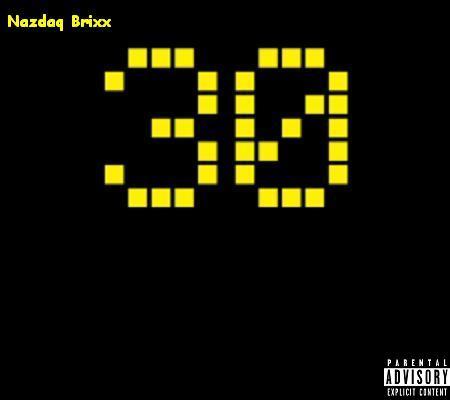 Nazdaq Brixx – 30 EP