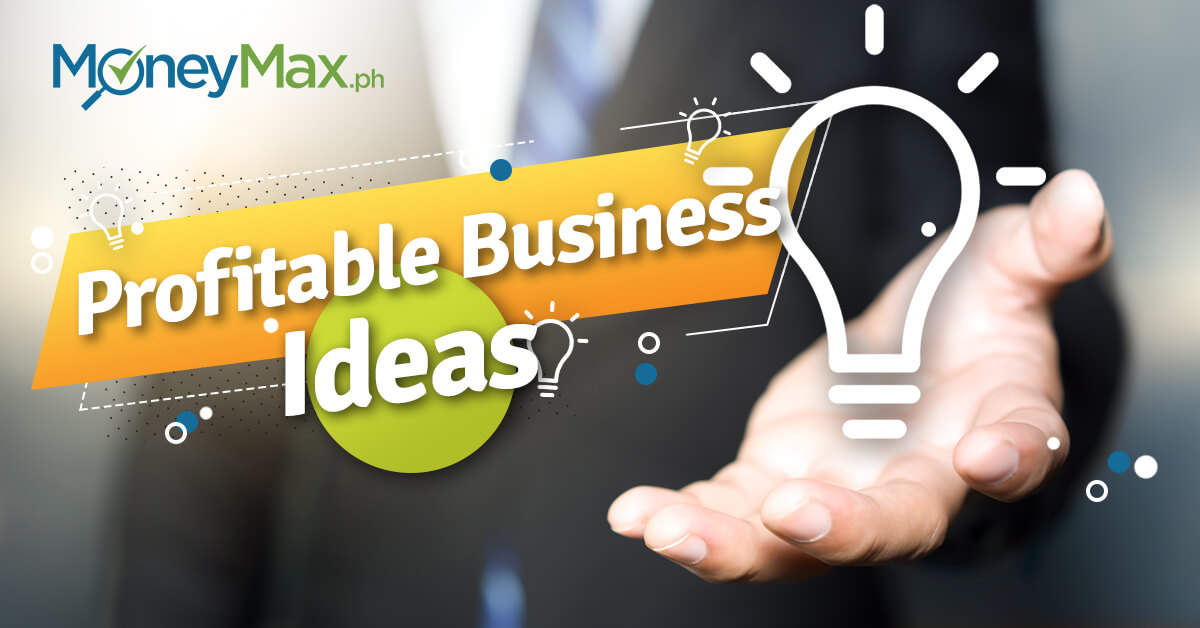 8 Profitable Business Ideas In The Philippines For 2019 Moneymax
