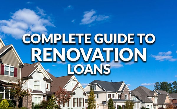 Complete Guide To Home Renovation Loans