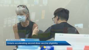 Ontario accelerating 2nd-dose vaccine eligibility again (01:59)