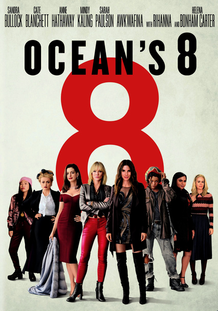 Many channels and tv shows contain inappropriate content that your children don't need to see. Rent Ocean S 8 2018 On Dvd And Blu Ray Dvd Netflix