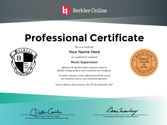 Music Supervision Professional Certificate   Berklee Online Upon Completion of this Certificate Program  You ll Receive