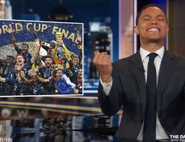 """""""L'Afrique a gagné la Coupe du Monde"""", les propos douteux de l'animateur américain Trevor Noah"""