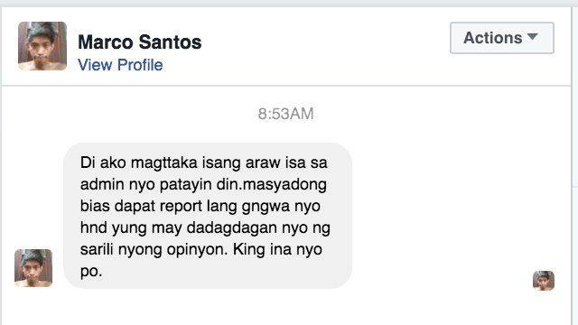 DEATH THREAT. A Facebook user tells Rappler that he won't wonder if one of our administrators or managers will be murdered.