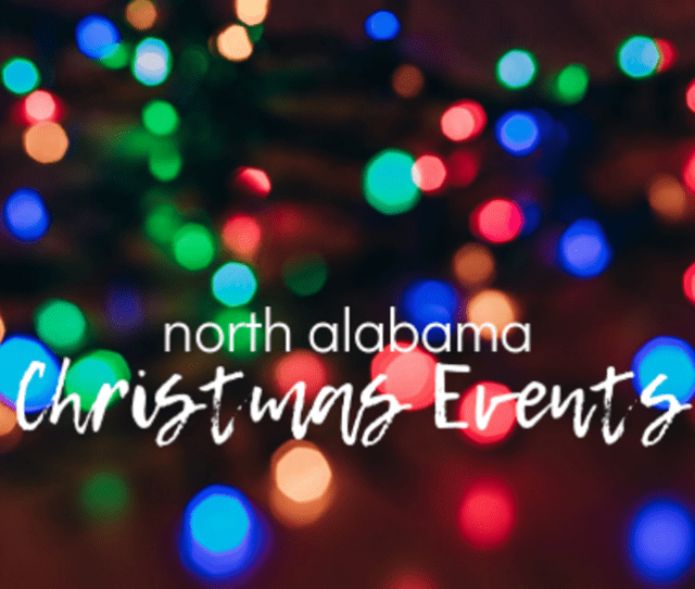 Christmas Events In North Alabama