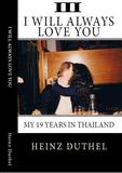 True Thai Love Stories - III von Heinz Duthel