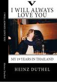 True Thai Love Stories - V von Heinz Duthel