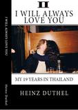 True Thai Love Stories - II von Heinz Duthel