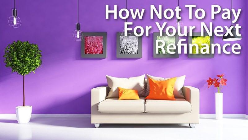 No cost refinancing