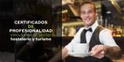 Certificados de profesionalidad vinculados al sector hostelería y turismo