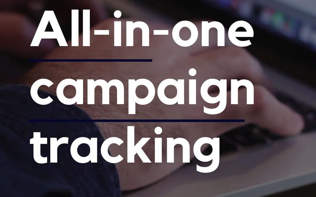All-in-one Campaign Tracking