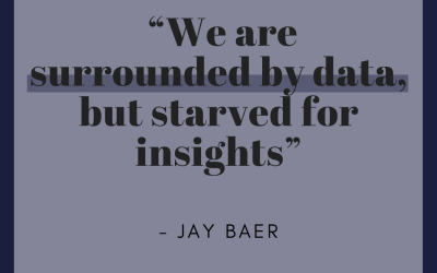 We are surrounded by data, but starved for insights