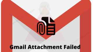 How to fix gmail attachment failed issue
