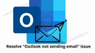 How to resolve Outlook not sending email