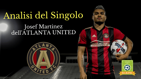 Analisi del Singolo: Josef Martinez dell'Atlanta United