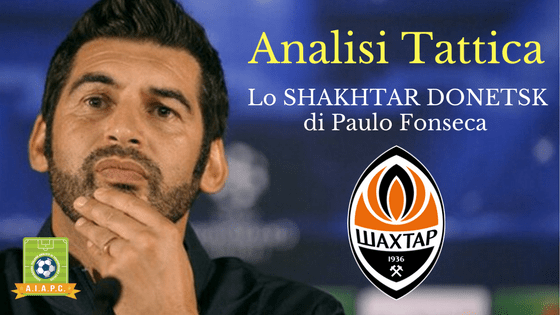 Analisi Tattica: lo Shakhtar Donetsk di Paulo Fonseca