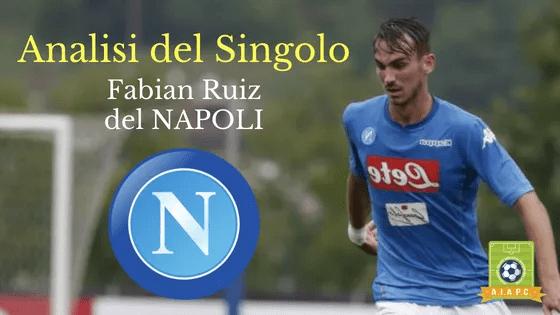 Analisi del Singolo: Fabian Ruiz del Napoli