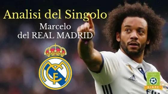 Analisi del Singolo: Marcelo del Real Madrid
