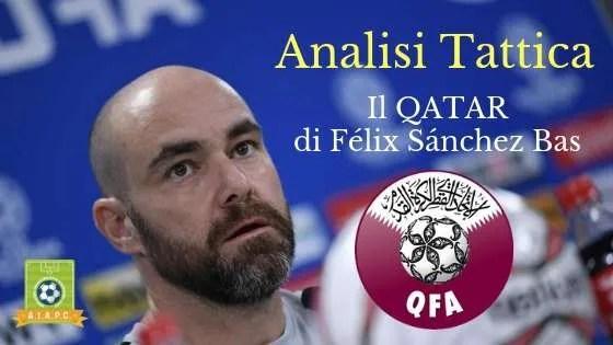 Analisi Tattica: il Qatar di Félix Sánchez Bas