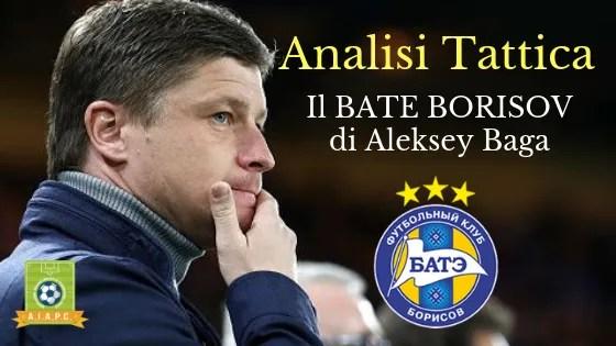 Analisi Tattica: il Bate Borisov di Aleksey Baga