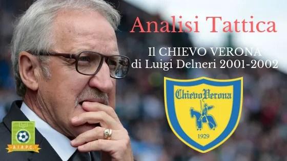 Analisi Tattica: il Chievo Verona di Luigi Delneri 2001-2002