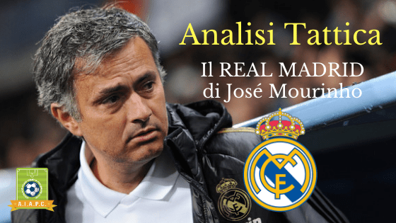 Analisi Tattica: il Real Madrid di José Mourinho