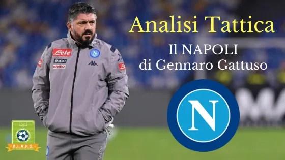 Analisi Tattica: il Napoli di Gennaro Gattuso