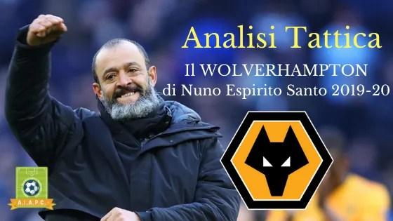 Analisi Tattica: il Wolverhampton di Nuno Espirito Santo 2019-20