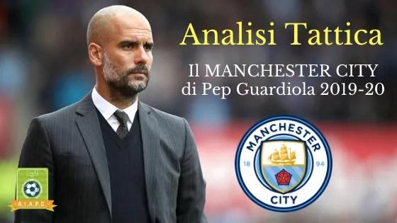 Analisi Tattica: il Manchester City di Pep Guardiola 2019-20
